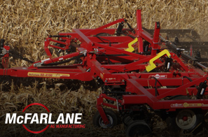 We work hard to provide you with an array of products. That's why we offer McFarlane AG Manufacturing for your convenience.