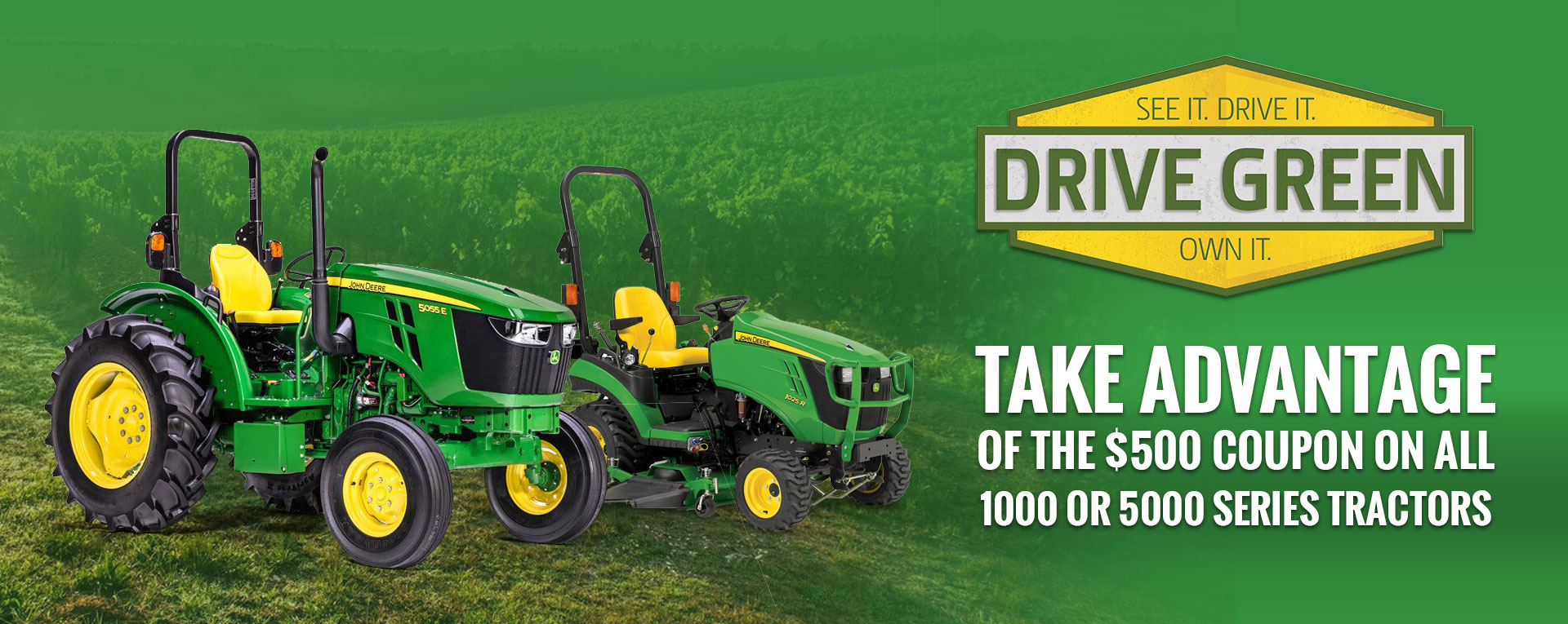 Drive Green - Save 500 on 1000 and 5000 series
